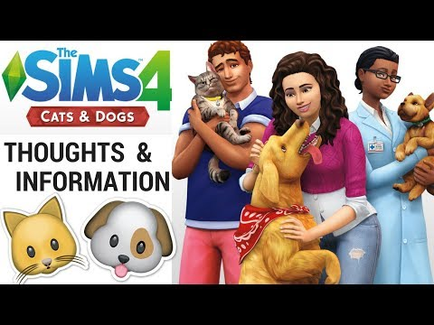 THE SIMS 4 CATS & DOGS OFFICIAL REVEAL TRAILER : THOUGHTS AND INFO