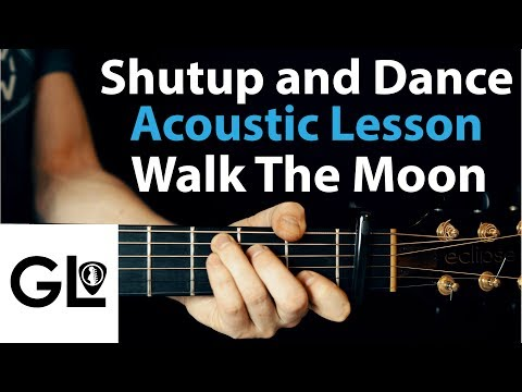 Shutup and Dance - Walk The Moon - Acoustic Guitar Lesson/Tutorial 🎸How To Play Chords/Rhythms