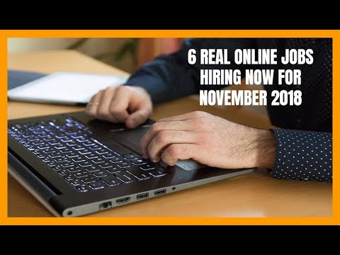 6 Real Online Jobs Hiring Now for November 2018