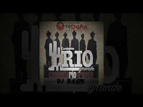 Conjunto Rio Grande - Mis Favoritas   Mix 2017 Dj DaAn  