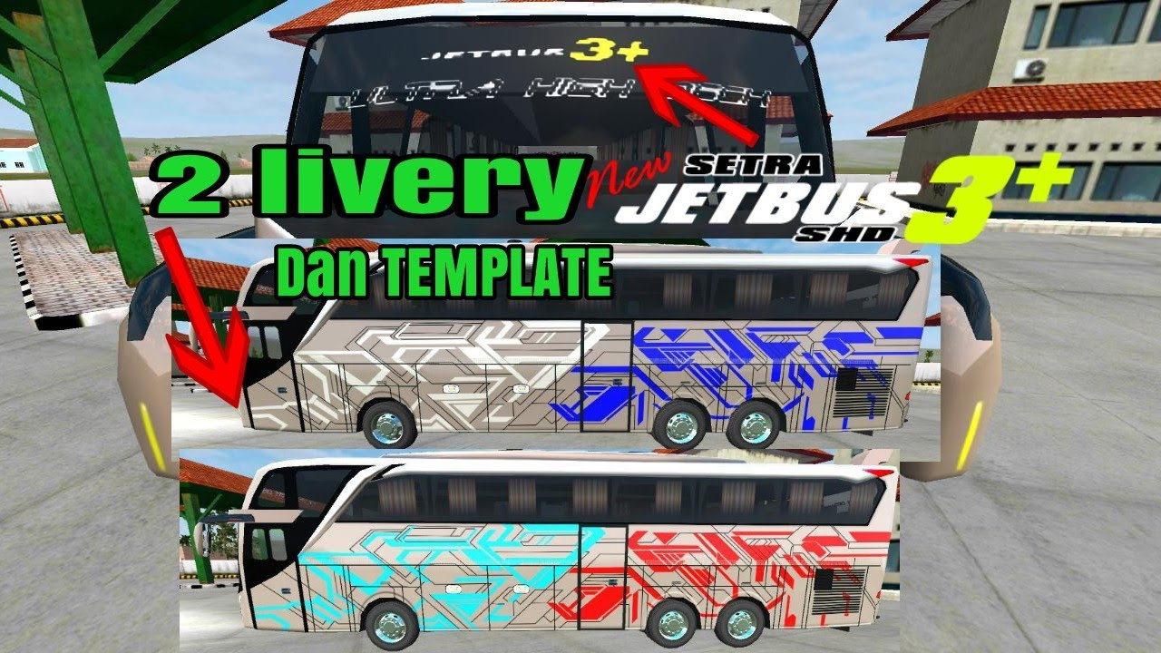 Bussid 2 Livery Uhd Ultra High Deck Jetbus 3 Bagibagiliverybussid