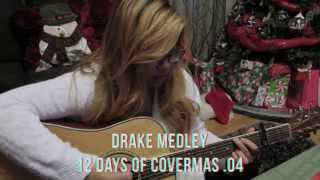 |Day 04| - Drake Medley (Acoustic Cover) Free Download!