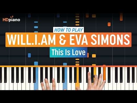 """How to Play """"This Is Love"""" by Will.i.am on Piano (Part 1)"""