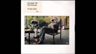 Schneider TM, Kpt.michi.gan - The Light 3000 {The Smiths}