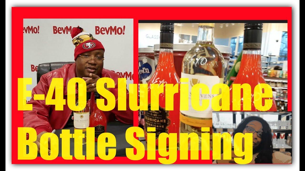 E 40 Bevmo Slurricane Bottle Signing Youtube