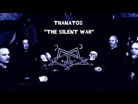 THANATOS - THE SILENT WAR