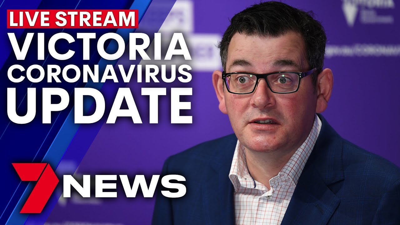 Victoria Coronavirus Update Premier Daniel Andrews Live Press Conference 7news Youtube