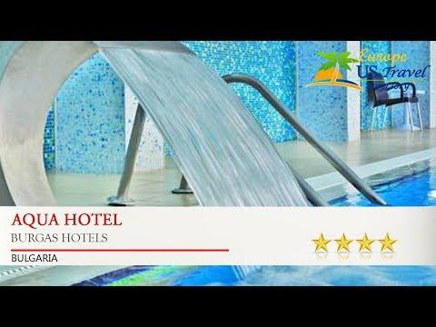 Aqua Hotel - Burgas Hotels, Bulgaria