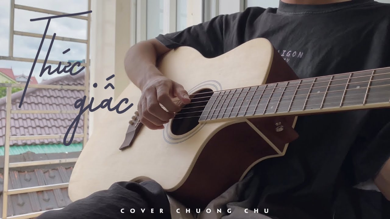 Thức Giấc - Da LAB | Cover: Chương Chu