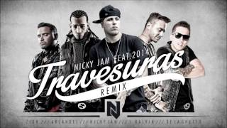 Travesuras (Remix) - Nicky Jam Ft De La Ghetto, J Balvin, Zion, Arcangel