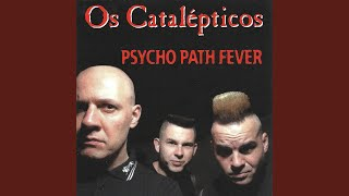 Psycho Path Fever