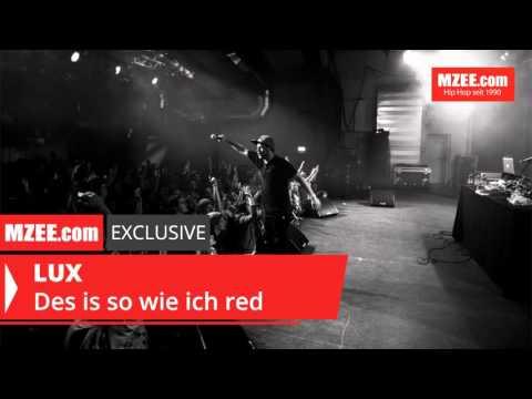 LUX - Des is so wie ich red (MZEE.com Exclusive Audio)