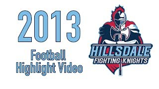 2013 Hillsdale High School Football Highlight Video