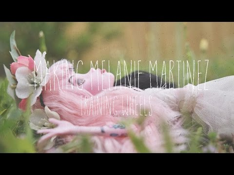 Making Melanie Martinez (Training Wheels)