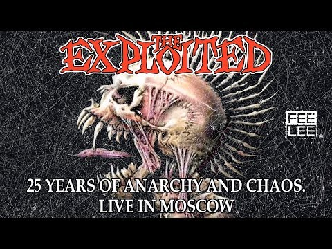 The Exploited - Army Life (25 Years Of Anarchy And Chaos. Live in Moscow)