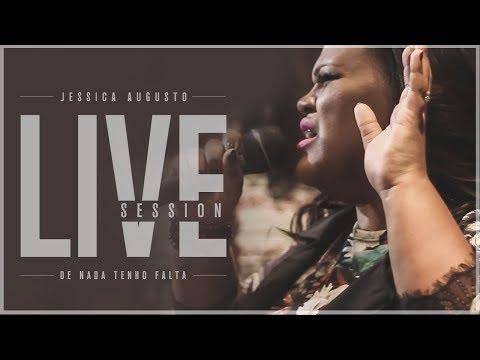 Jessica Augusto - De nada Tenho Falta - Live Session - (Prod Danilo Mota)