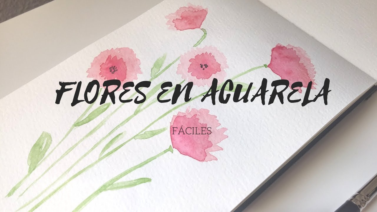 Flores Con Acuarela Faciles 1 Youtube