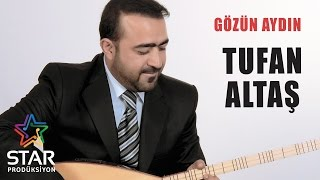 Tufan Altaş - Gözün Aydın (Official Audio)
