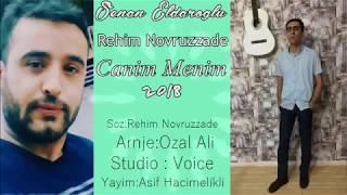 Rehim Novruzzade & Senan Eldaroglu   Canim Menim 2018
