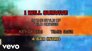 Wild Horses - I Will Survive (Karaoke)