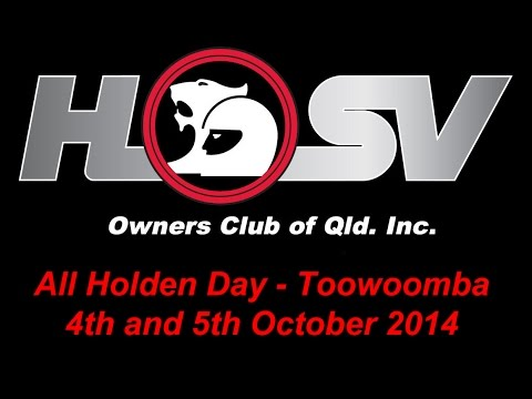 All Holden Day - Weekend Away in Toowoomba 4th and 5th of October 2014