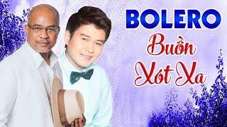 Xót Xa Khi Nghe Liên Khúc Bolero Này - Những Ca Khúc Bolero Trữ Tình Buồn Hay Nhất 2018 - RANDY