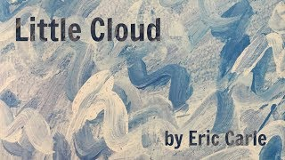 Story Time - Little Cloud