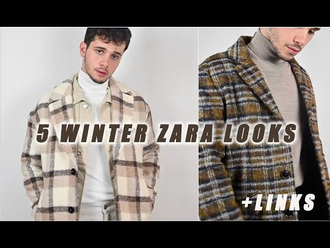 5 ZARA OUTFITS IN STORES RIGHT NOW | MENS ZARA WINTER HAUL