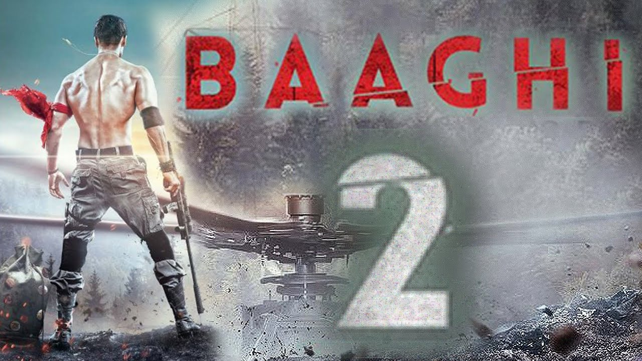 Baaghi 2 (2018) 700MB DVDScr Hindi Movie 720p ESubs