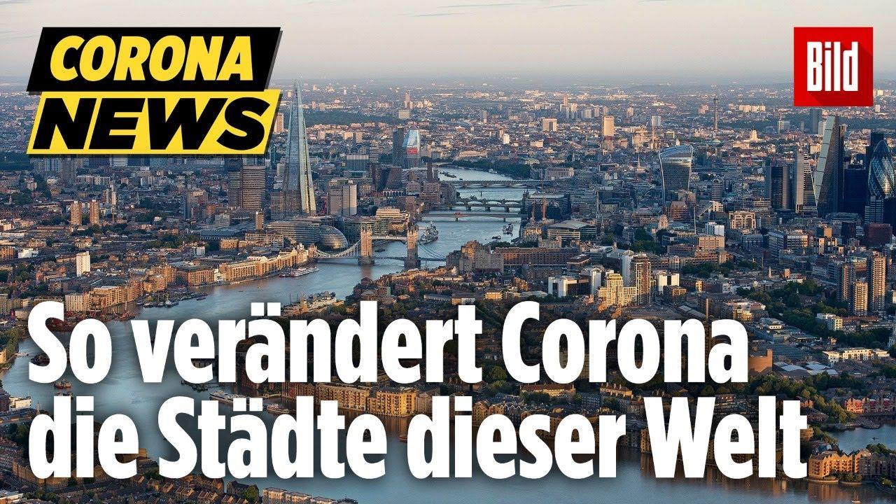 So verändert Corona die ganze Welt