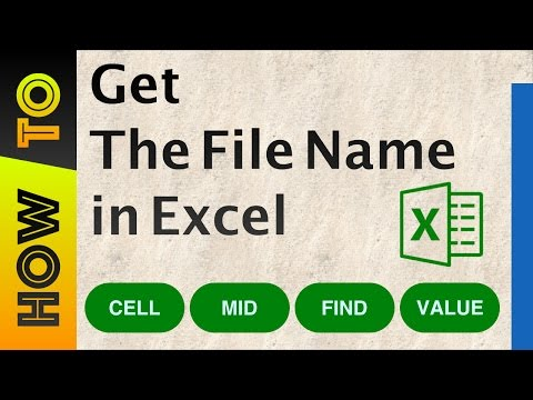 How To | Get The File Name in Excel
