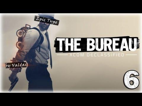 Смотреть прохождение игры The Bureau: XCOM Declassified. Серия 6 - Доктор Уир.