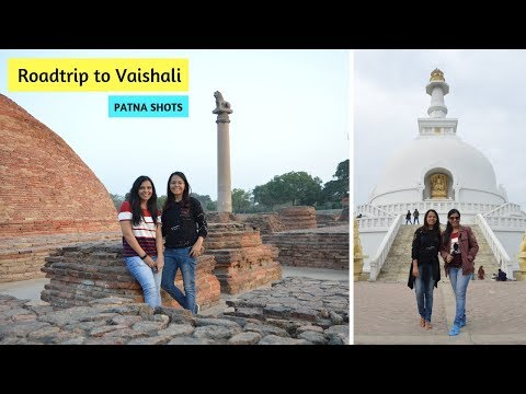 Roadtrip to Vaishali | Places to See in Bihar | Patna Shots