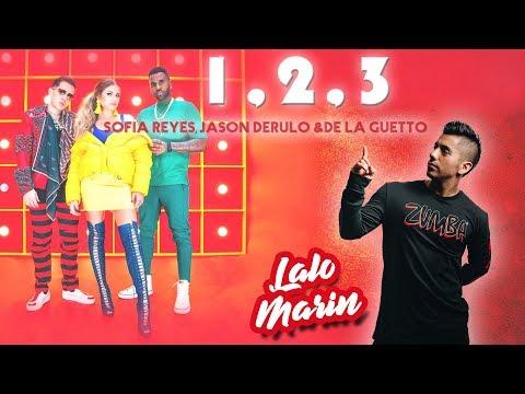 1, 2, 3  Sofia Reyes ft Jason Derulo & De la Ghetto Coreografia ZUMBA  LALO MARIN