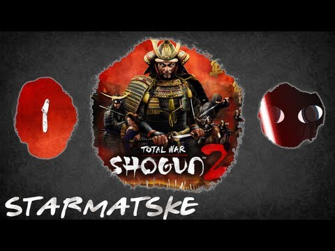 Starmatske Plays: Total War: Shogun 2 - Episode 1 - For Japan!