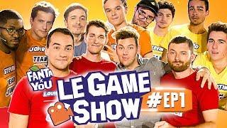 FANTAxYOU : Le Game Show #EP 1