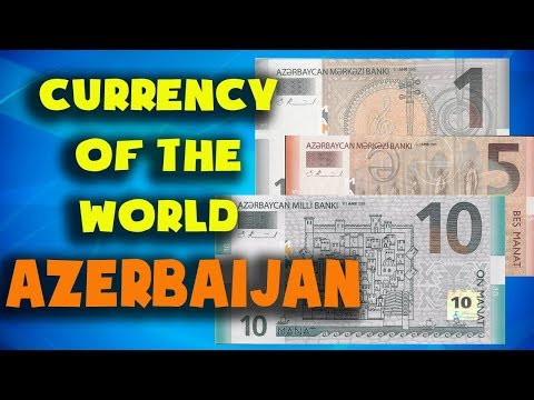 Currency Of The World - Azerbaijan. Azerbaijani Manat. Azerbaijani Banknotes And Azerbaijani Coins