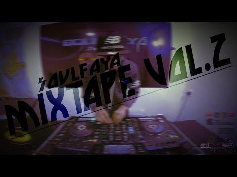 Soul Faya - Mixtape Session #2