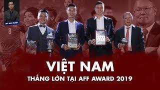 VIỆT NAM THẮNG LỚN TẠI AFF AWARD 2019