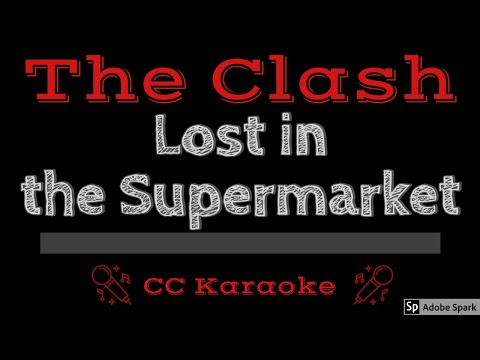 The Clash   Lost in the Supermarket CC Karaoke Instrumental