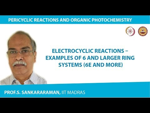 Electrocyclic reactions  examples of 6 and larger ring systems (6e and more)