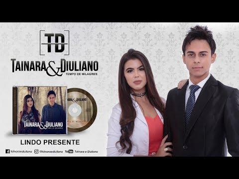 Tainara e Diuliano/Lindo Presente/EP 2016