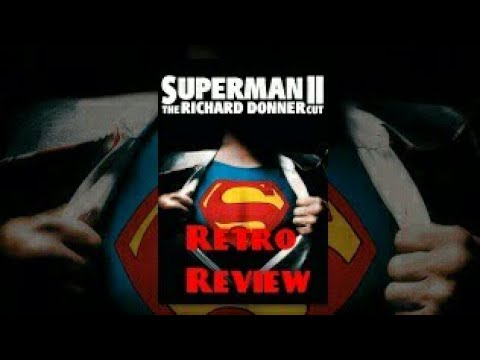 SUPERMAN II: THE RICHARD DONNER CUT - Movie Review (Oldies)