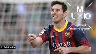 Lionel Messi - Move Bitch 2014 HD