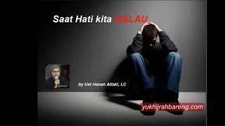 Video Saat Hati Kita GALAU - Ust Hanan Attaki Lc download MP3, 3GP, MP4, WEBM, AVI, FLV Juli 2018