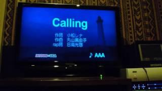 歌ってみた?AAA Calling