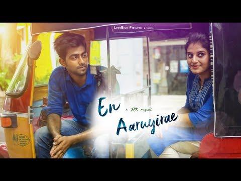 En Aaruyirae | Official  Video | XPR Musical | Lyrical | Tamil album song