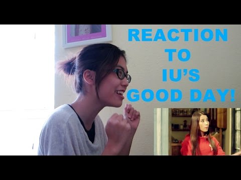REACTION TO IU'S GOOD DAY! // viewer's request!!