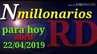 numeros para hoy 22 de abril del 2019-nmillonariosRD