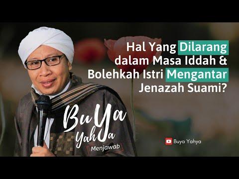Hal Yang Dilarang dalam Masa Iddah & Bolehkah Istri Mengantar Jenazah Suami?   Buya Yahya Menjawab :)=